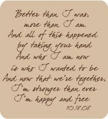 wedding quotes lyrics tim mcgraw lyrics with wedding date my beginning to a happy