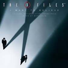 I by X Files I Want To Believe Original Motion Pictures Soundtrack