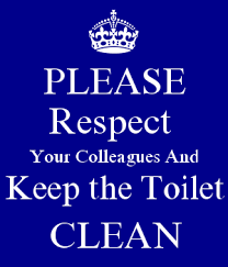 keep the bathroom clean toilet courtesy flush use the brush if needed wash your