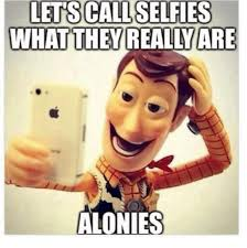 Selfie Meme - memes for national selfie day that are ridiculouslyfunny
