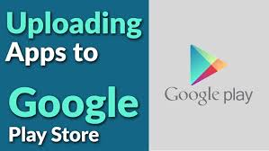 app store for android how to upload android apps to play store 2018