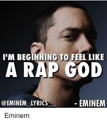 Eminem Rap God Meme - 25 best memes about eminem lyrics eminem rap and god