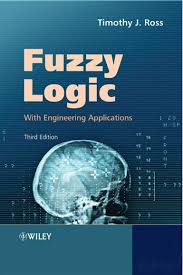 fuzzy logic with engineering applications timothy j ross 3rd edition