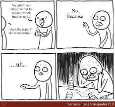 Awesome Girlfriend Meme - my awesome girlfriend by spades713 meme center