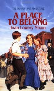 A Place Book A Place To Belong By Joan Lowery Nixon