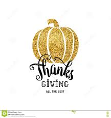 giving thanks thanksgiving day vector illustration of happy thanksgiving day give thanks gold