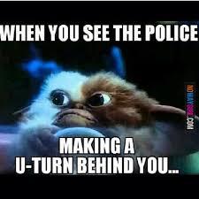 Turn On Memes - cops memes when you see the police making a u turn picsmine