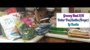 grocery haul 11 16 dollar tree smiths kroger la bonita