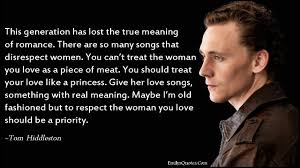 True Love Lost Quotes by This Generation Has Lost The True Meaning Of Romance There Are So
