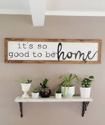 Be Home Furniture It U0027s So Good To Be Home Sign Large Horizontal 4 Foot By 1