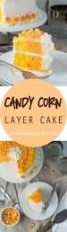 halloween candy cake candy corn layer cake i wash you dry