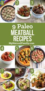 9 of the best paleo meatballs recipes provide inexpensive protein
