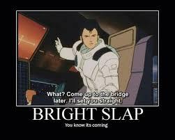 Bright Slap Meme - daily gundam post 79 gundam amino amino