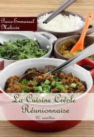 recette cuisine creole reunion la cuisine créole réunionnaise 80 recettes ebook emmanuel
