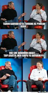Bill Gates Steve Jobs Meme - steve jobs and bill gates tahun baruan kita touring ke puncak