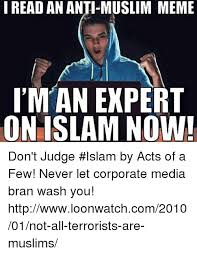 Anti Islam Meme - i read an anti muslim meme iman expert on islam now don t judge