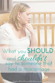 what to say when someone loses a baby and what not to say