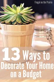13 ways to decorate your home on a budget u2014 allison lindstrom