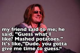 Mitch Hedberg Memes - mitch hedberg the one liner master the meta picture