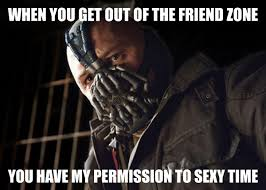 Sexy Time Meme - bane sexy time when gotham is ashes you have my permission to die
