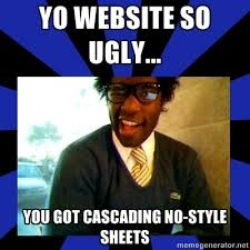 Memes Website - yo website so ugly