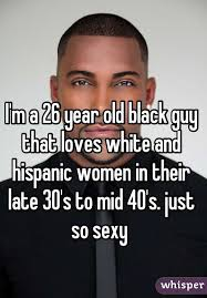 Gay Black Guy Meme - m a 26 year old black guy that loves white and hispanic women in