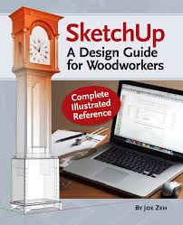 sketchup a design guide for woodworkers