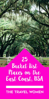 25 bucket list places to see on the east coast of the usa east