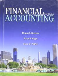 financial accounting magee and pfeiffer dyckman 9781618530448