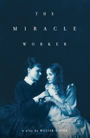 The Miracle True Story The Miracle Worker Book By William Gibson Official Publisher