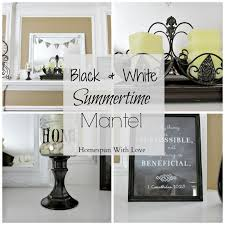 Home Decorator Blogs Homespun With Love Home Decor Black U0026 White Summertime Mantel