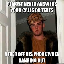 Answer Your Phone Meme - 20 funniest scumbag steve memes on the internet socawlege