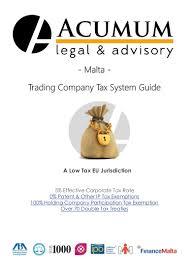 malta trading company tax system guide acumum legal u0026 advisory