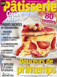 cuisine actuelle patisserie pdf cuisine actuelle patisserie