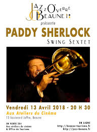swing jazz jazz o verre beaune 2018 paddy sherlock swing sextet 罌 beaune