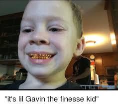 Kids Meme - it s lil gavin the finesse kid kids meme on me me