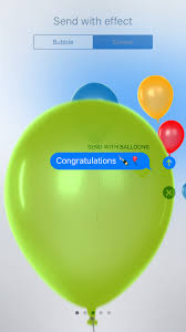 send balloons how do i add balloons confetti effects to messages on my iphone