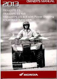 amazon com genuine honda atv owners manual 2013 trx420 trx420te1