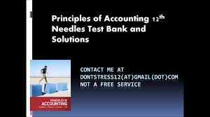 principles of accounting 12th edition needles test bank and