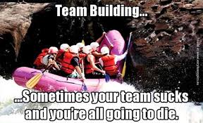 Building Memes - team building isn t for everyone imglulz