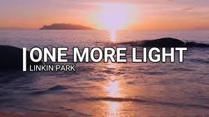 one light linkin park linkin park one more light lyric video youtube