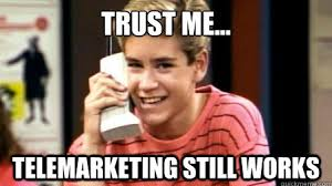 Call Meme - laughable reasons to transition from outbound marketing memes