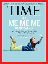 Me Me Me Signed - millennials the me me me generation time com