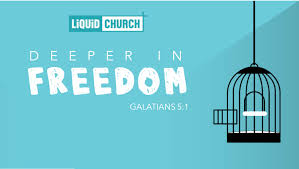 deeper in freedom freedom from shame liquid church local