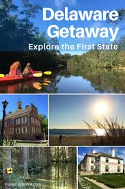 Delaware travel adventures images A delaware getaway to discover the first state funinfairfaxva jpg