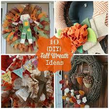 thanksgiving wreaths diy round up monday 10 diy fall wreath ideas fun home things