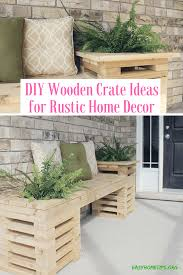 wooden home decor diy wooden crate ideas for rustic home decor