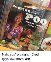 Nah You Re Alright Meme - 25 best memes about wrt wrt memes