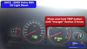 2002 2009 volvo s60 oil light reset service light reset youtube