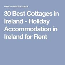 Rent Cottage In Ireland by 67 Best Images About Ireland On Pinterest St Patrick U0027s Cathedral